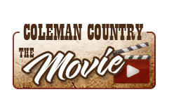Coleman Country Movie
